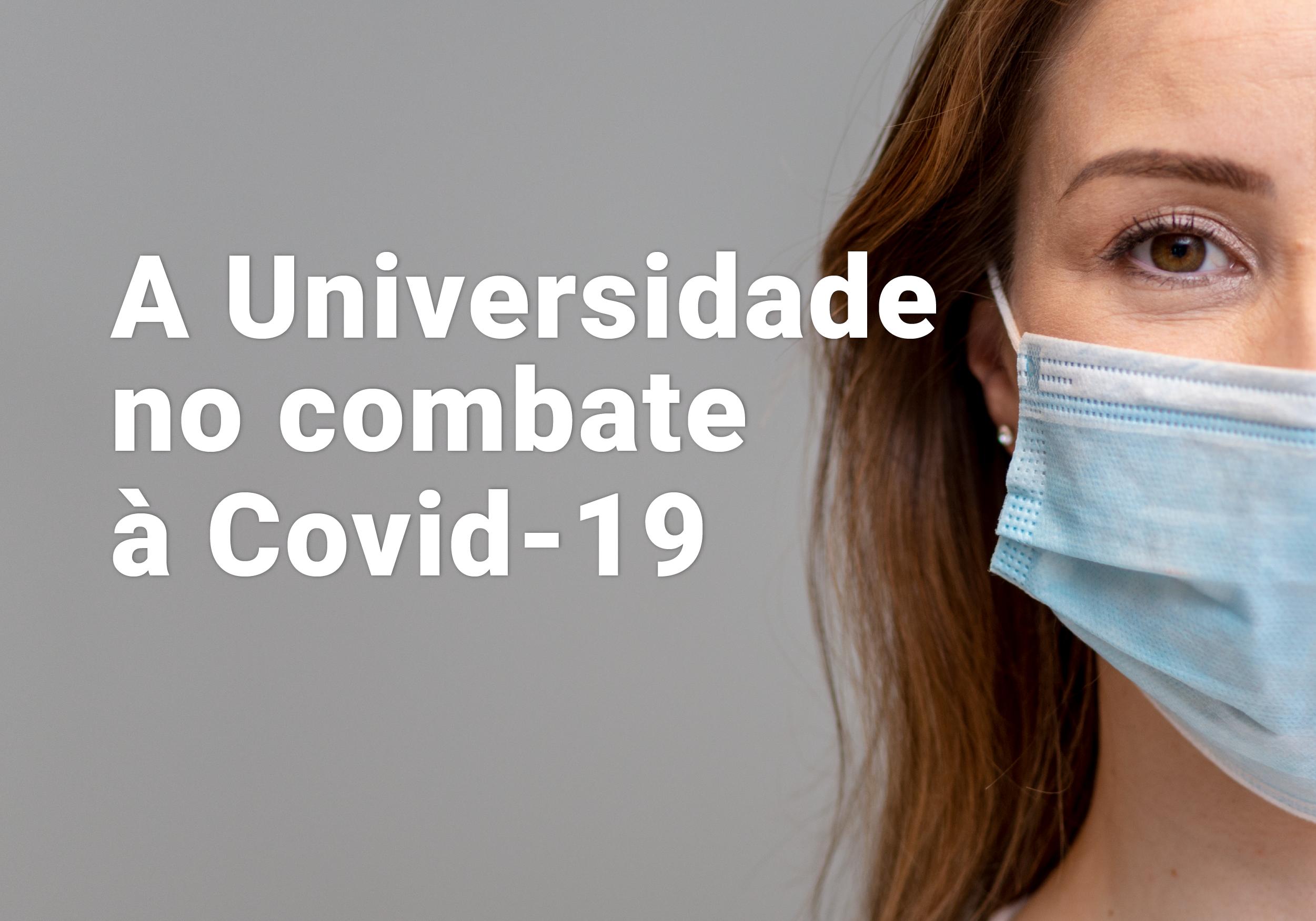 A Universidade no combate a Covid-19
